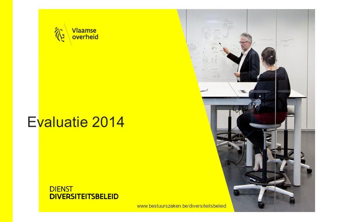 Evaluatie 2014 www.bestuurszaken.be/diversiteitsbeleid