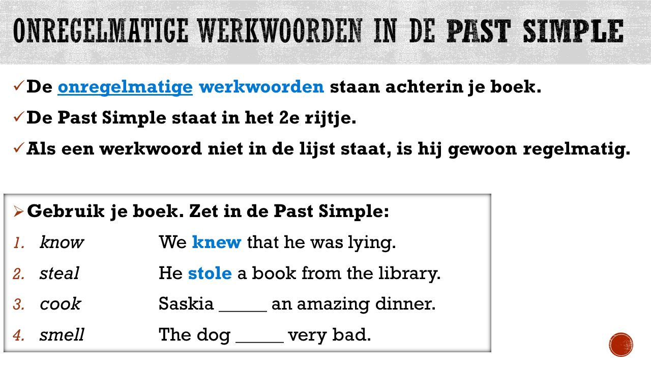onregelmatige werkwoorden in de Past Simple
