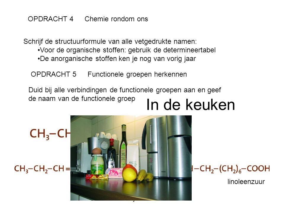 In de keuken OPDRACHT 4 Chemie rondom ons