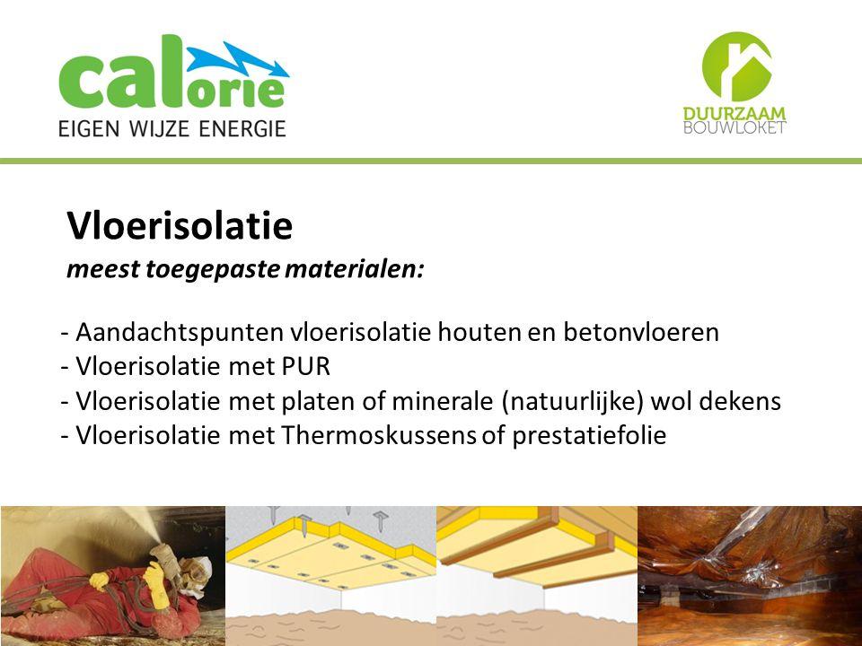 Vloerisolatie meest toegepaste materialen: