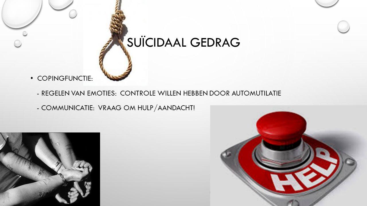 Suïcidaal gedrag Copingfunctie: