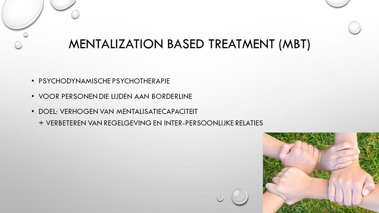 Mentalization Based Treatment (MBT)