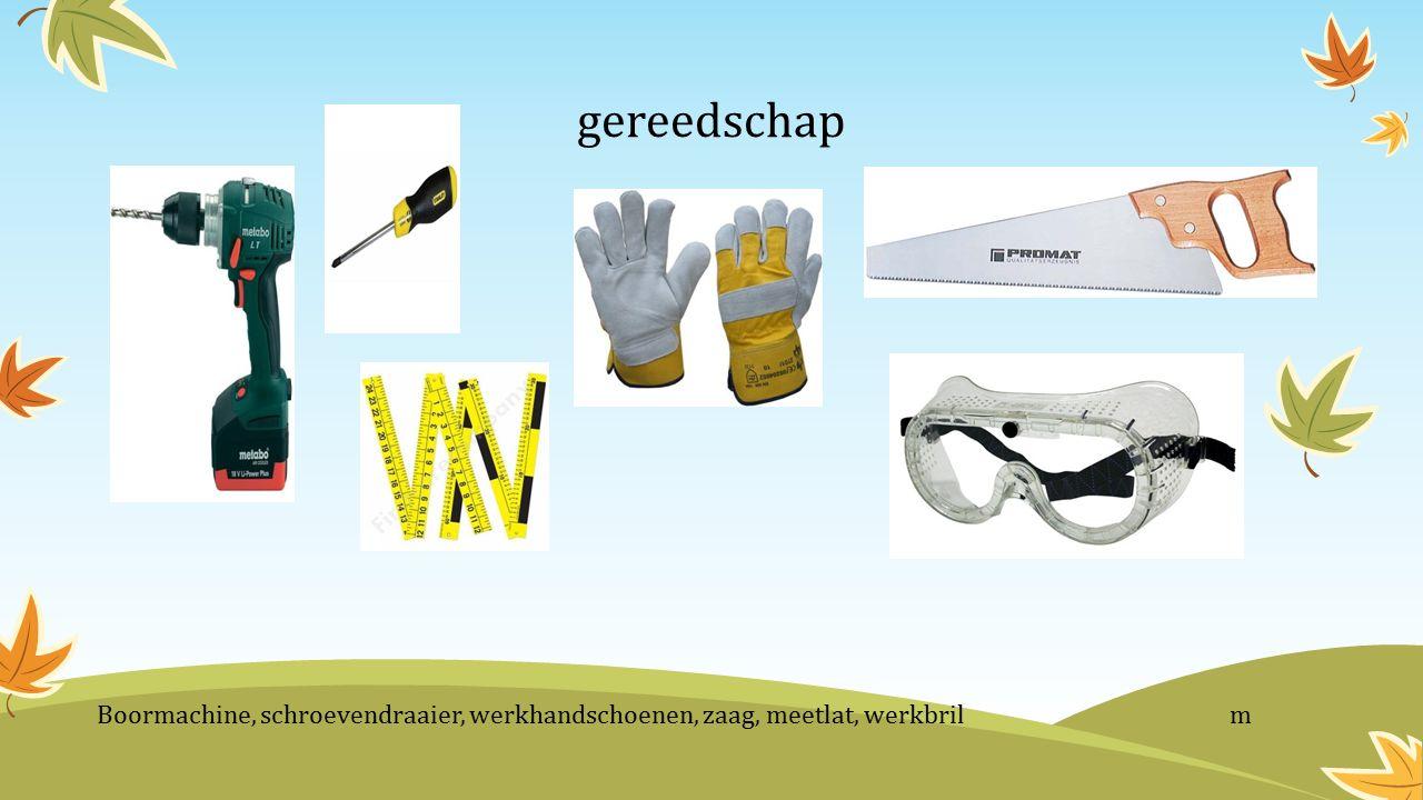 gereedschap Boormachine, schroevendraaier, werkhandschoenen, zaag, meetlat, werkbril m.