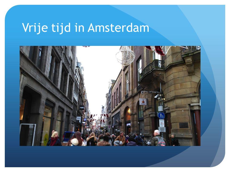 Vrije tijd in Amsterdam