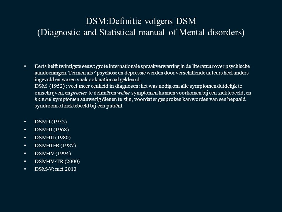 DSM:Definitie volgens DSM (Diagnostic and Statistical manual of Mental disorders)