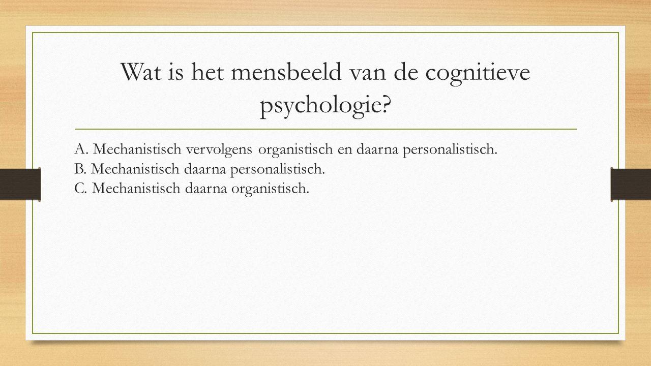 Wat is het mensbeeld van de cognitieve psychologie