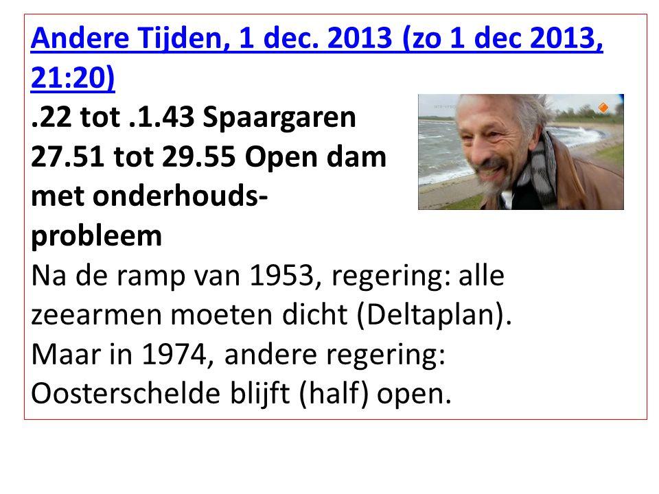 Andere Tijden, 1 dec. 2013 (zo 1 dec 2013, 21:20)