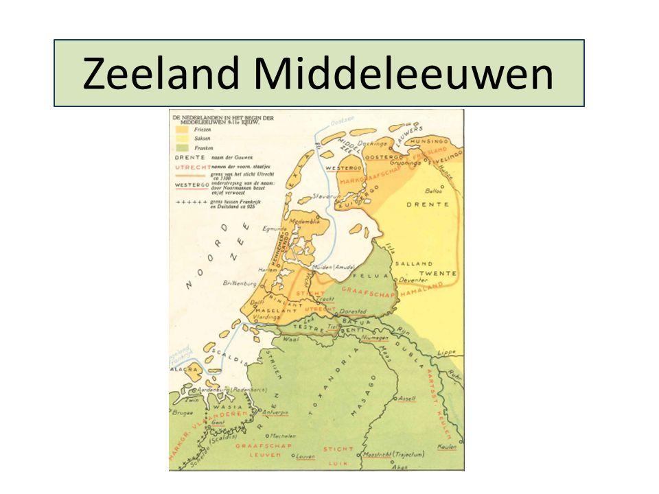 Zeeland Middeleeuwen Zeeland: echt zeeland, veel zee, nauwelijks land.