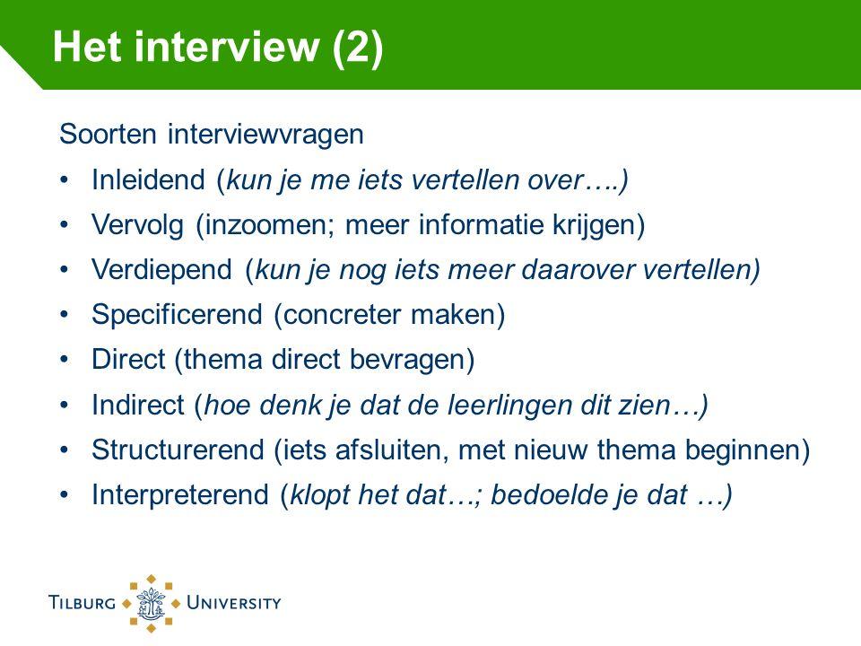 Het interview (2) Soorten interviewvragen