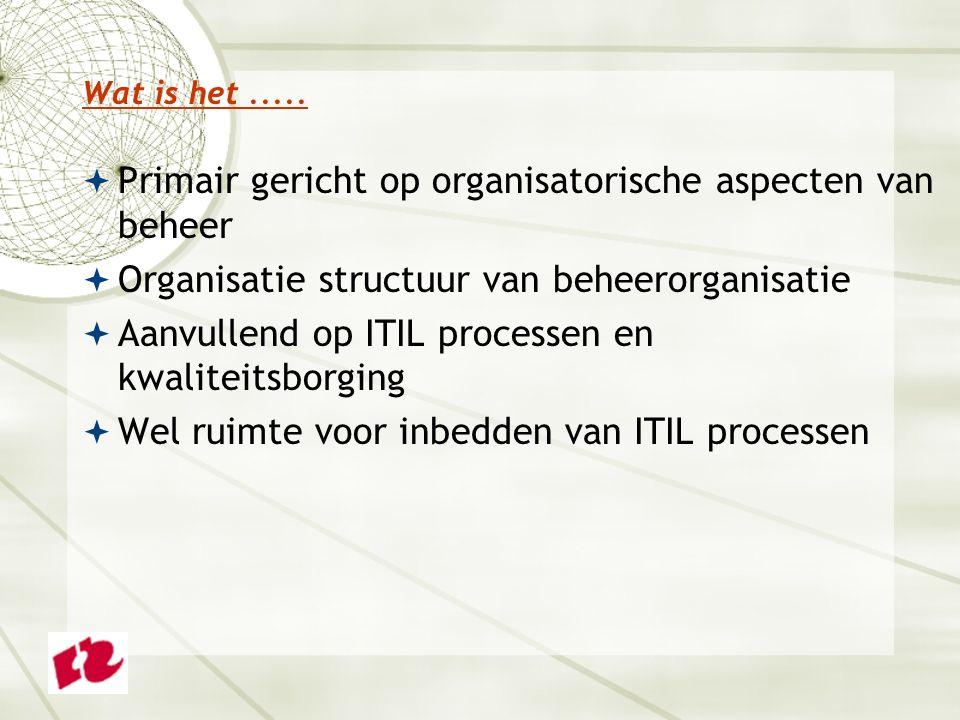 Primair gericht op organisatorische aspecten van beheer