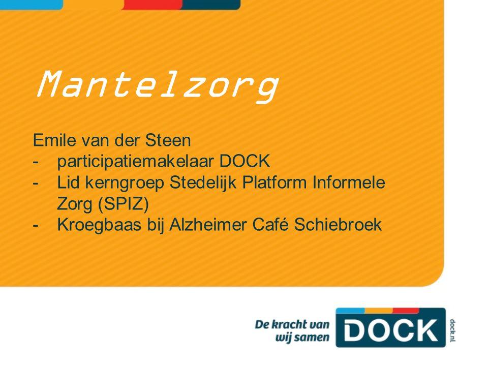 Mantelzorg Emile van der Steen participatiemakelaar DOCK