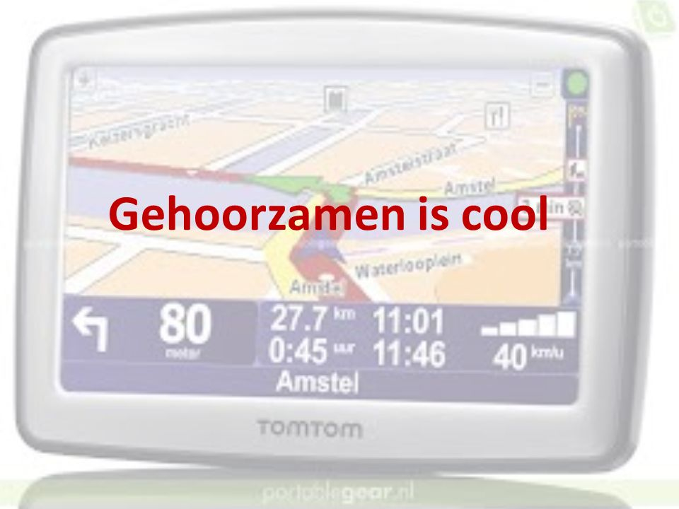 Gehoorzamen is cool