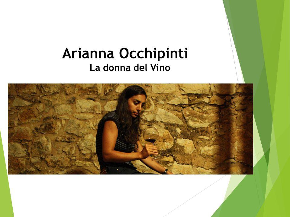 Arianna Occhipinti La donna del Vino