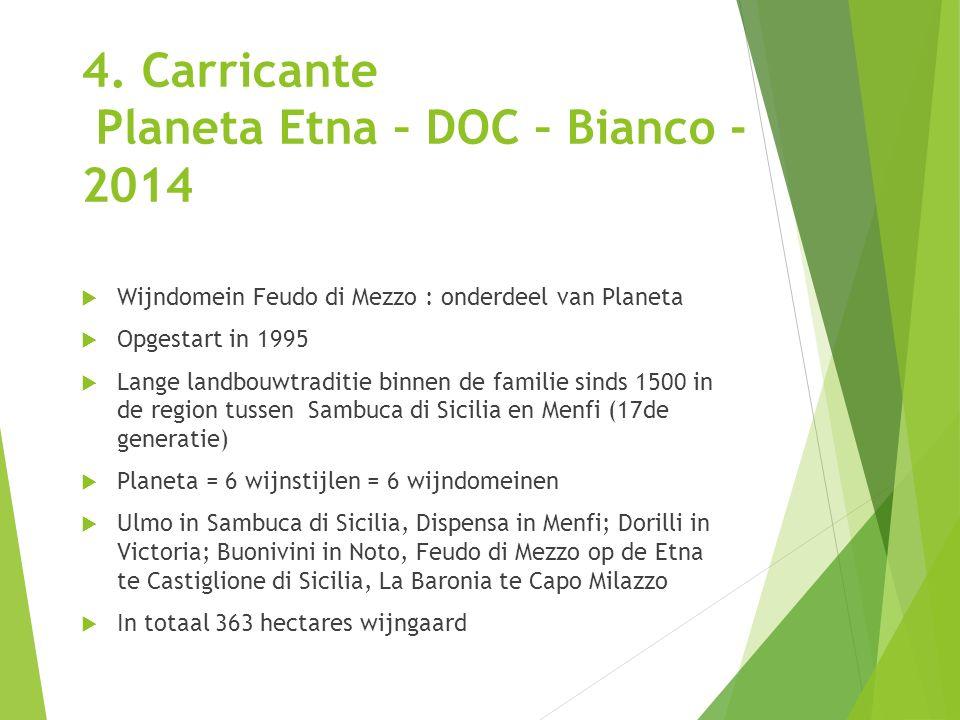 4. Carricante Planeta Etna – DOC – Bianco - 2014