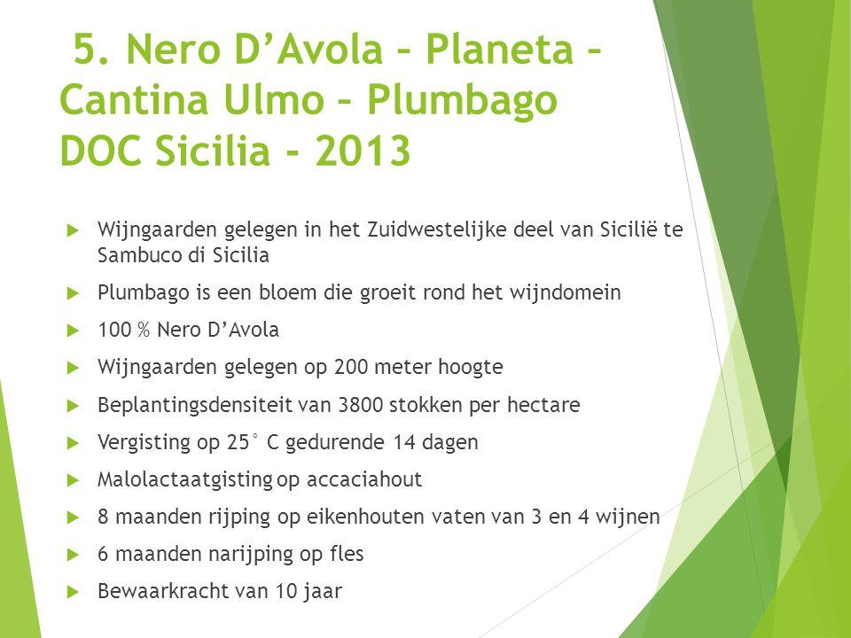 5. Nero D'Avola – Planeta – Cantina Ulmo – Plumbago DOC Sicilia - 2013