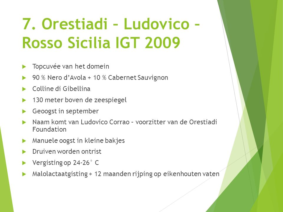 7. Orestiadi – Ludovico – Rosso Sicilia IGT 2009
