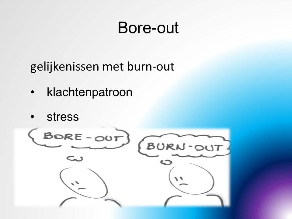 Bore-out gelijkenissen met burn-out klachtenpatroon stress