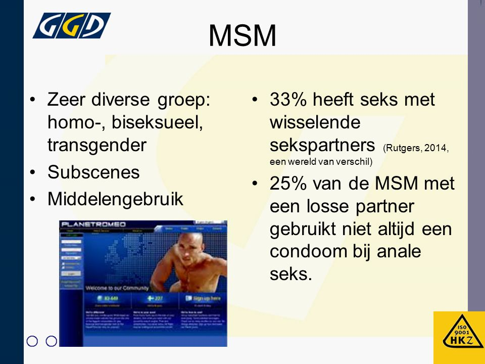 MSM Zeer diverse groep: homo-, biseksueel, transgender Subscenes
