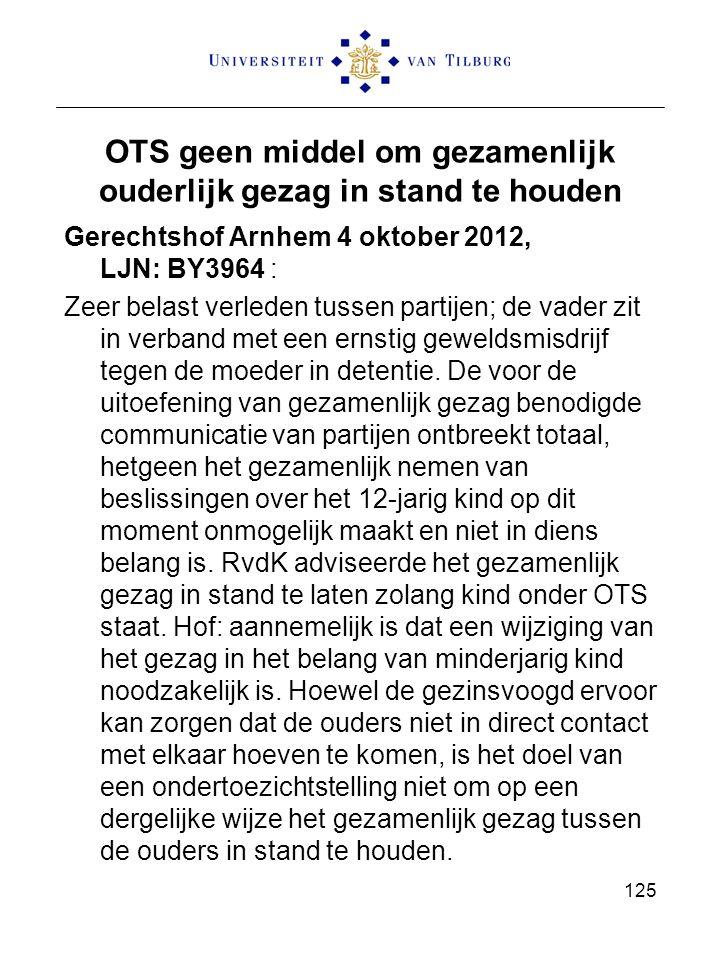 OTS geen middel om gezamenlijk ouderlijk gezag in stand te houden