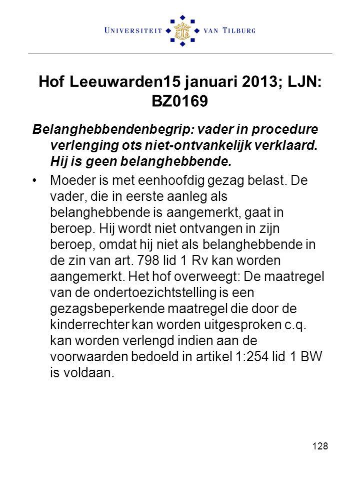 Hof Leeuwarden15 januari 2013; LJN: BZ0169