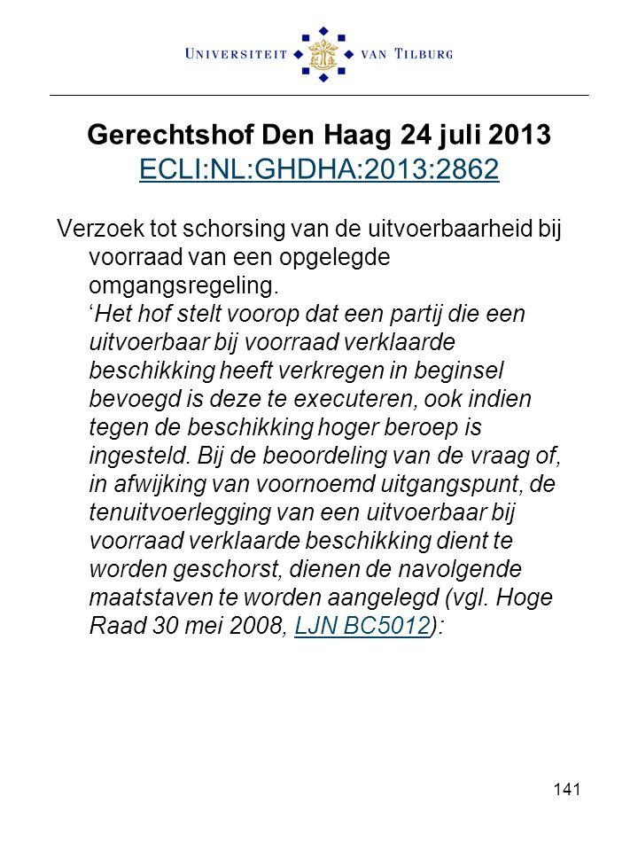 Gerechtshof Den Haag 24 juli 2013 ECLI:NL:GHDHA:2013:2862