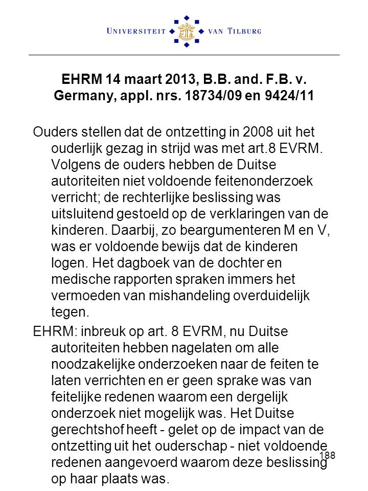 EHRM 14 maart 2013, B. B. and. F. B. v. Germany, appl. nrs