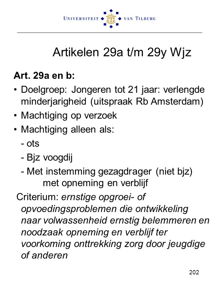 Artikelen 29a t/m 29y Wjz Art. 29a en b: