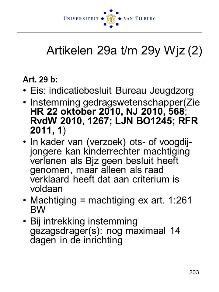 Artikelen 29a t/m 29y Wjz (2) Eis: indicatiebesluit Bureau Jeugdzorg