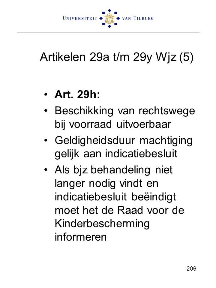 Artikelen 29a t/m 29y Wjz (5) Art. 29h: