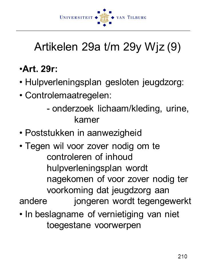 Artikelen 29a t/m 29y Wjz (9) Art. 29r: