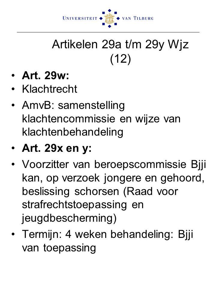 Artikelen 29a t/m 29y Wjz (12) Art. 29w: Klachtrecht