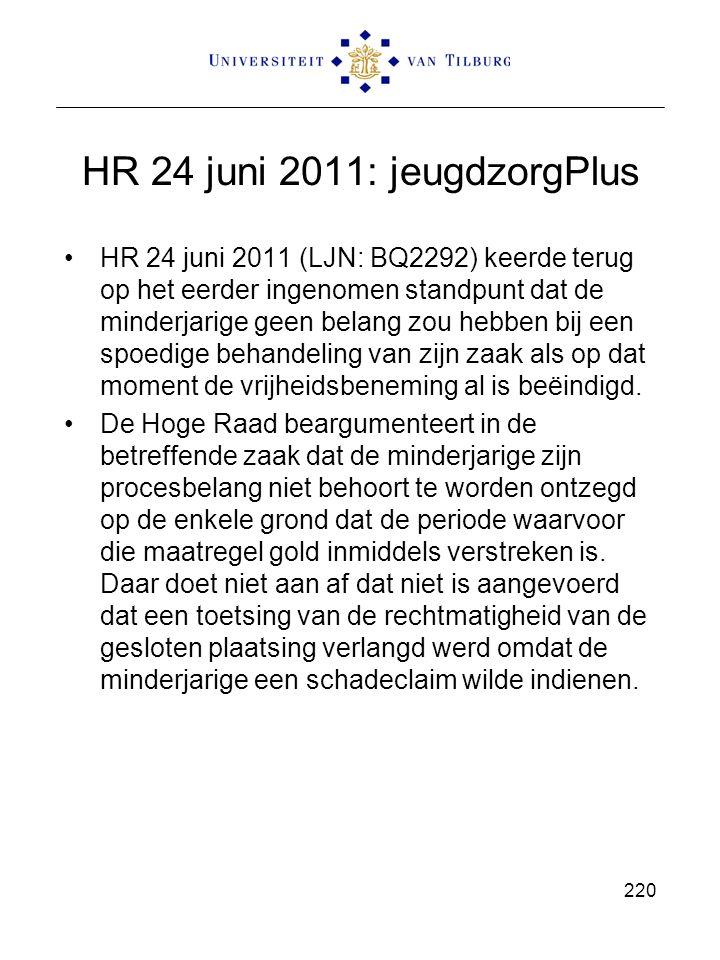 HR 24 juni 2011: jeugdzorgPlus