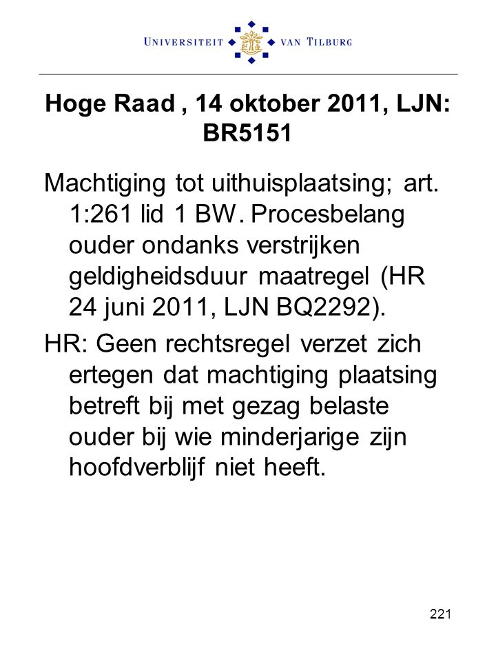 Hoge Raad , 14 oktober 2011, LJN: BR5151