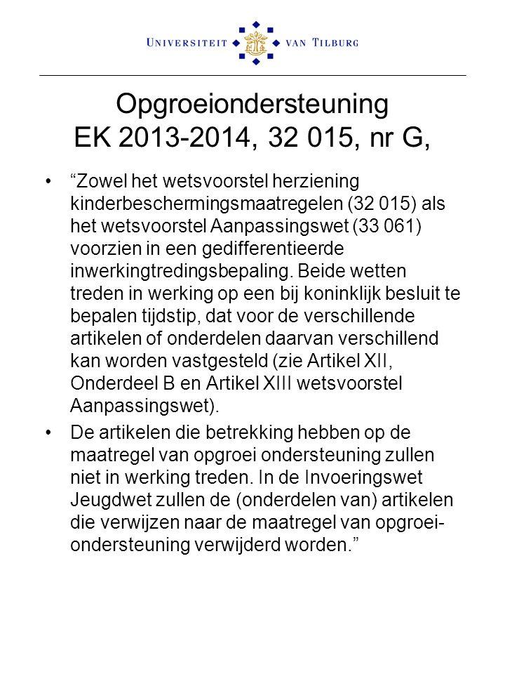 Opgroeiondersteuning EK 2013-2014, 32 015, nr G,