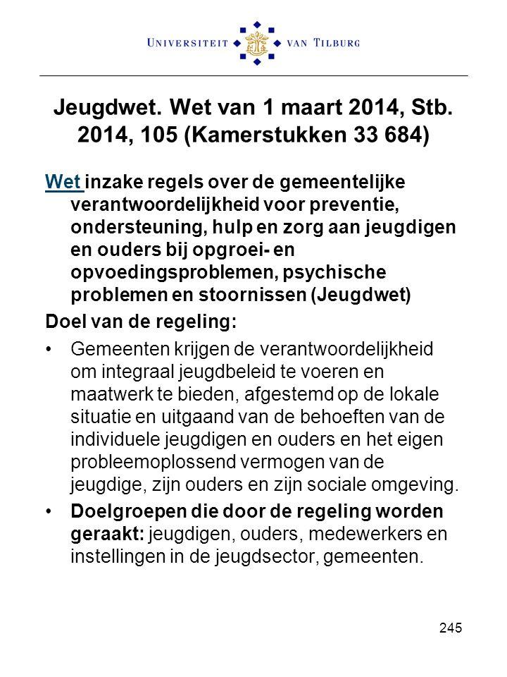 Jeugdwet. Wet van 1 maart 2014, Stb. 2014, 105 (Kamerstukken 33 684)