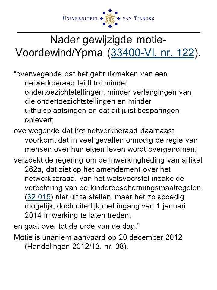 Nader gewijzigde motie-Voordewind/Ypma (33400-VI, nr. 122).
