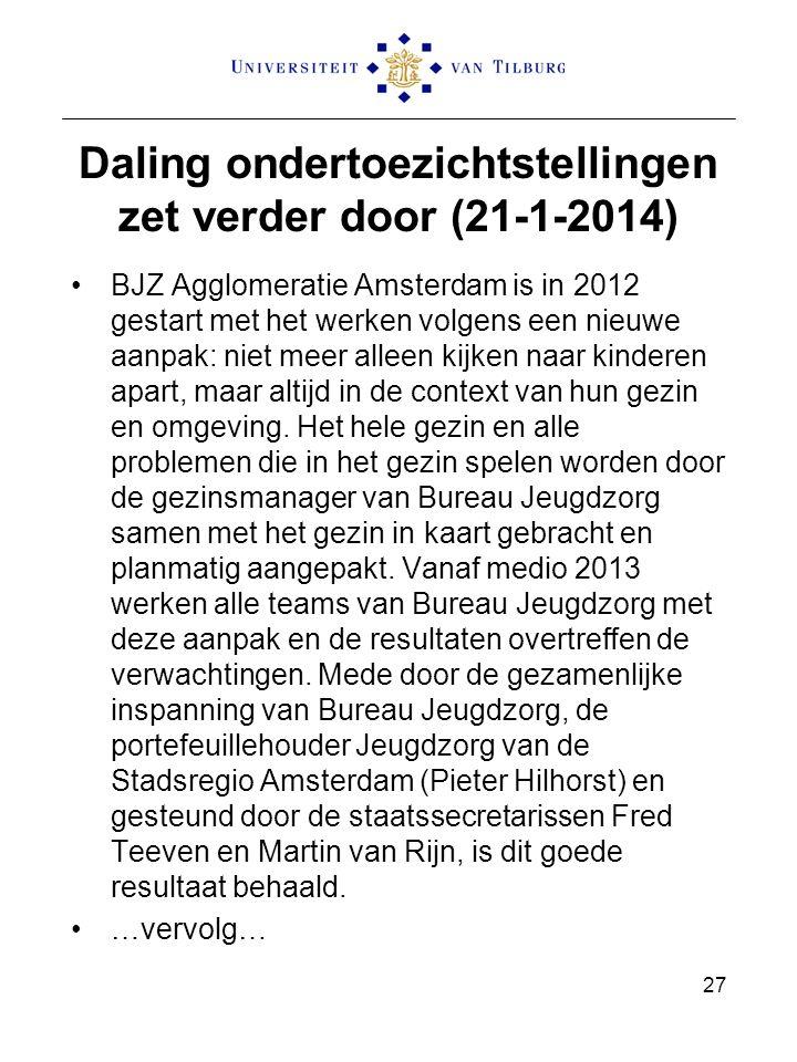 Daling ondertoezichtstellingen zet verder door (21-1-2014)