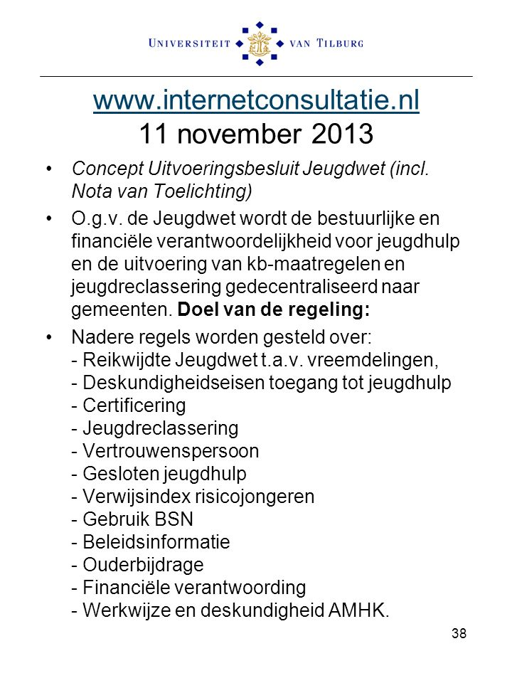 www.internetconsultatie.nl 11 november 2013