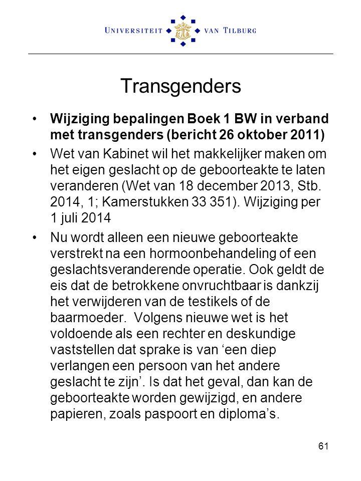 Transgenders Wijziging bepalingen Boek 1 BW in verband met transgenders (bericht 26 oktober 2011)