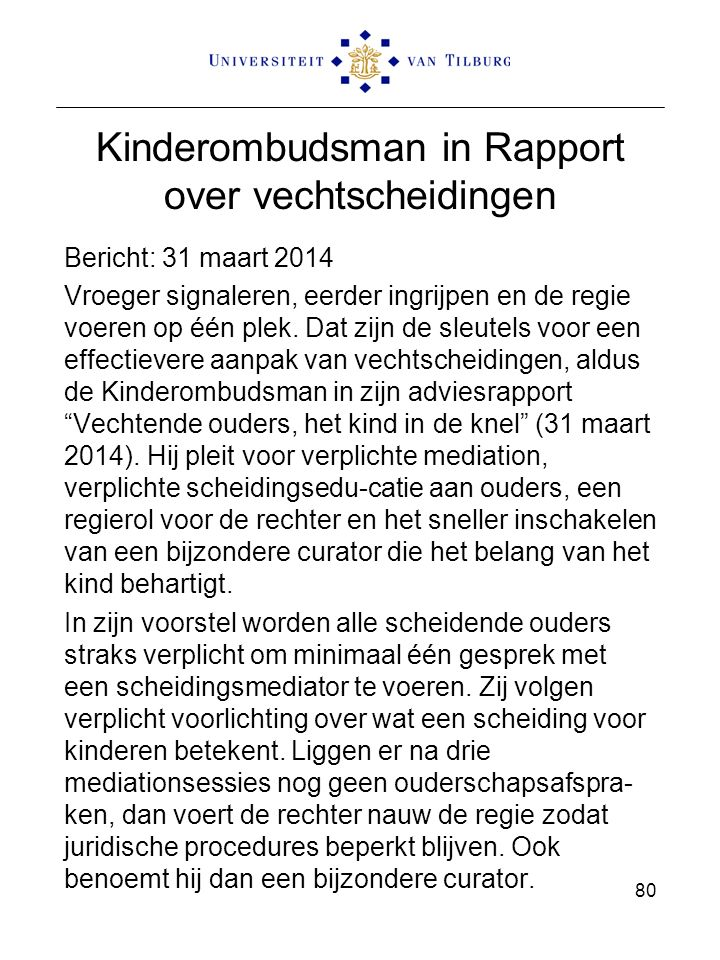 Kinderombudsman in Rapport over vechtscheidingen