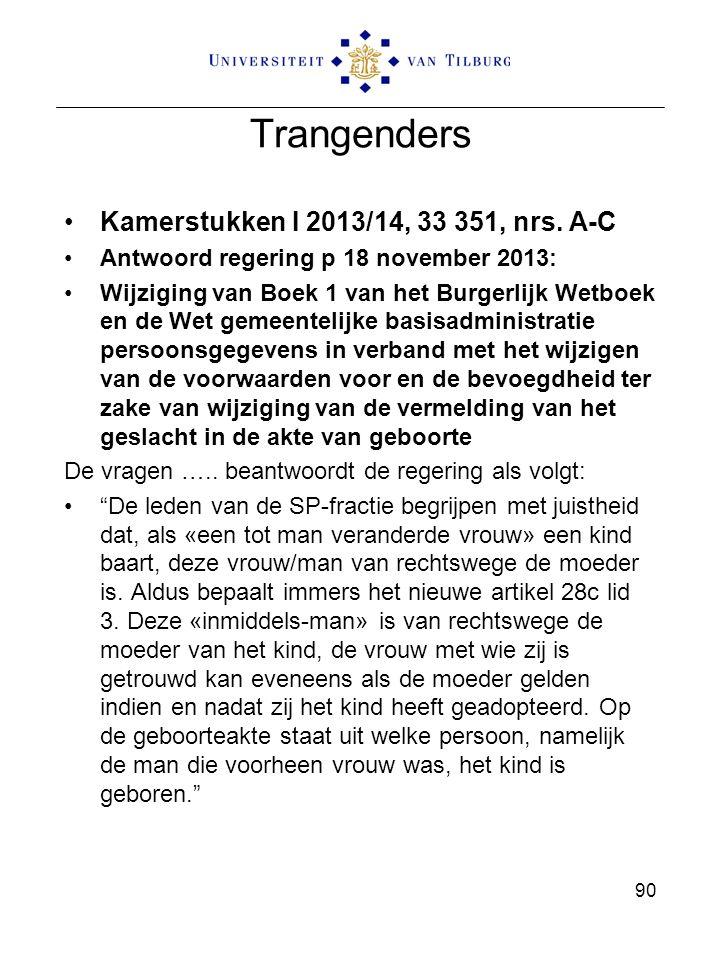 Trangenders Kamerstukken I 2013/14, 33 351, nrs. A-C