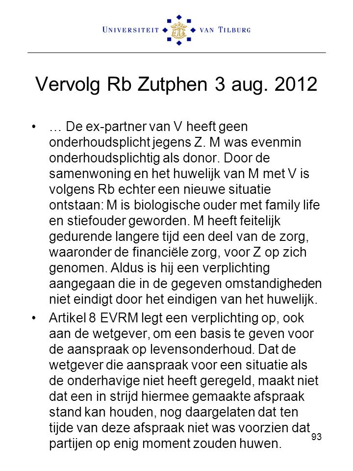 Vervolg Rb Zutphen 3 aug. 2012