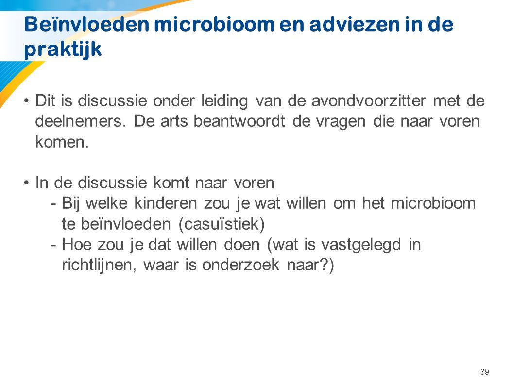 Beïnvloeden microbioom en adviezen in de praktijk