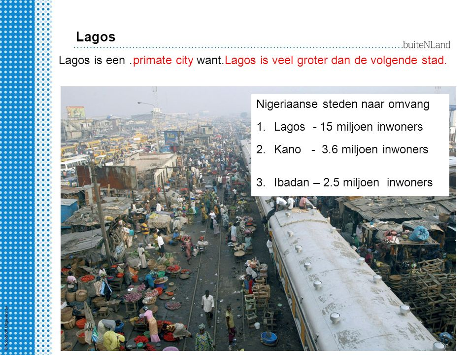 Lagos Lagos is een .. primate city want..