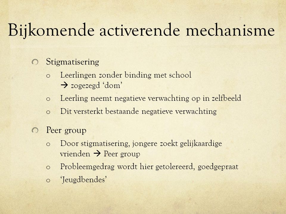 Bijkomende activerende mechanisme