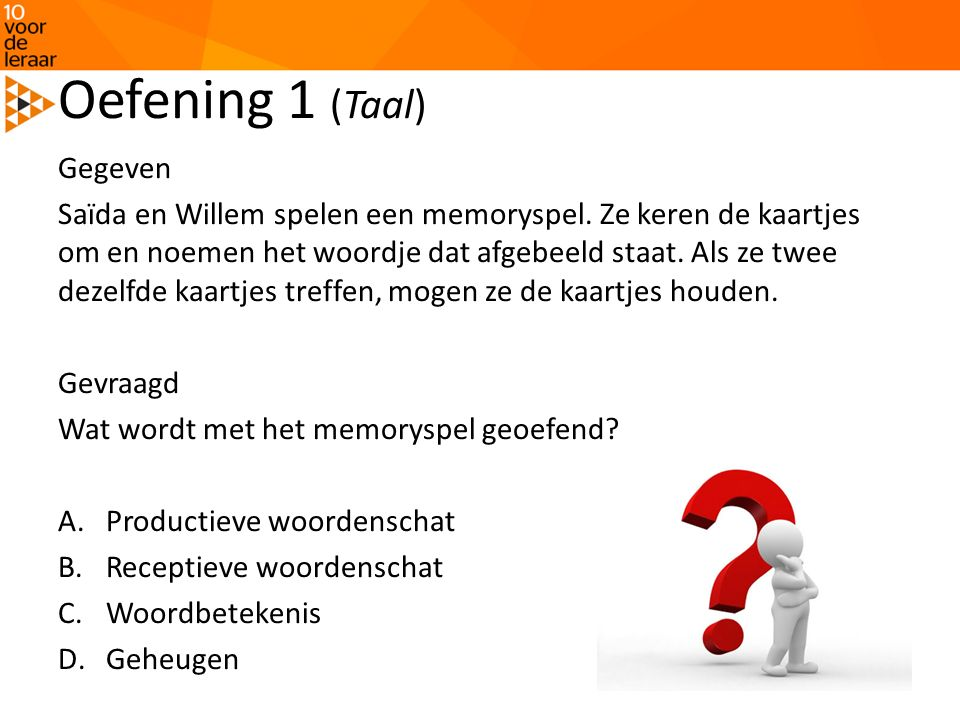 Oefening 1 (Taal) Gegeven