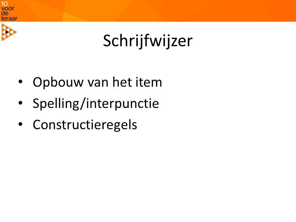 Schrijfwijzer Opbouw van het item Spelling/interpunctie