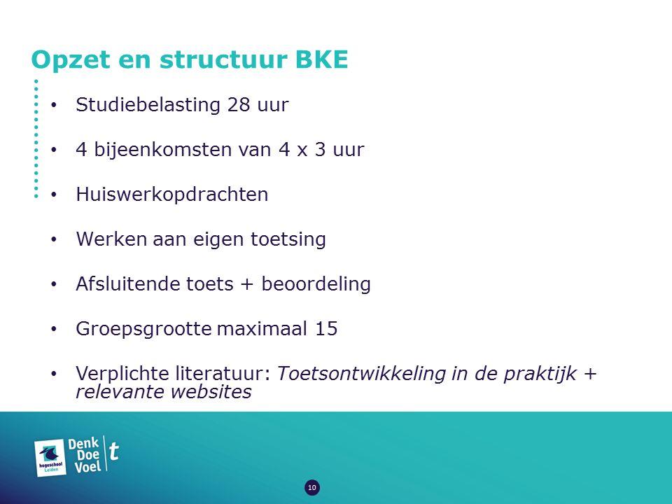 Opzet en structuur BKE Studiebelasting 28 uur