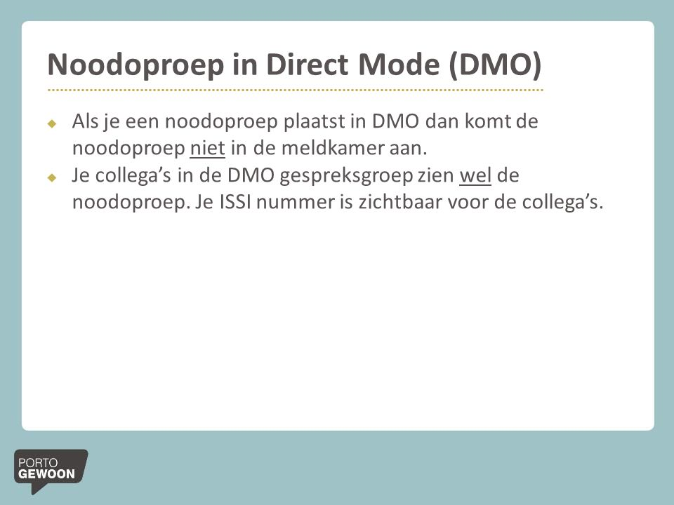 Noodoproep in Direct Mode (DMO)