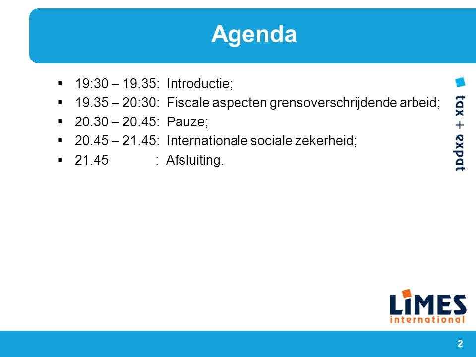 Agenda 19:30 – 19.35: Introductie;